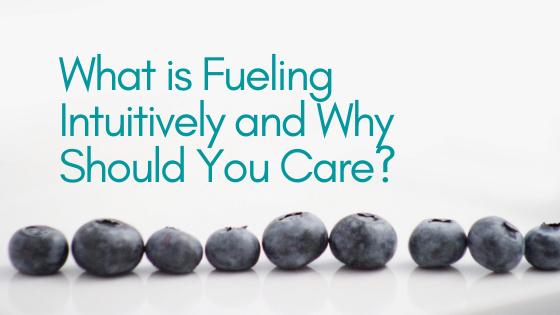 What is Fueling Intuitively and Why Should you Care